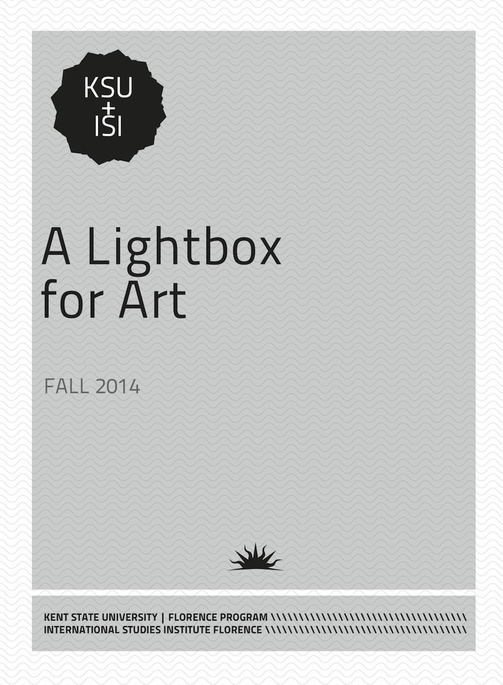 A Lightbox for Art - Fall 2014.