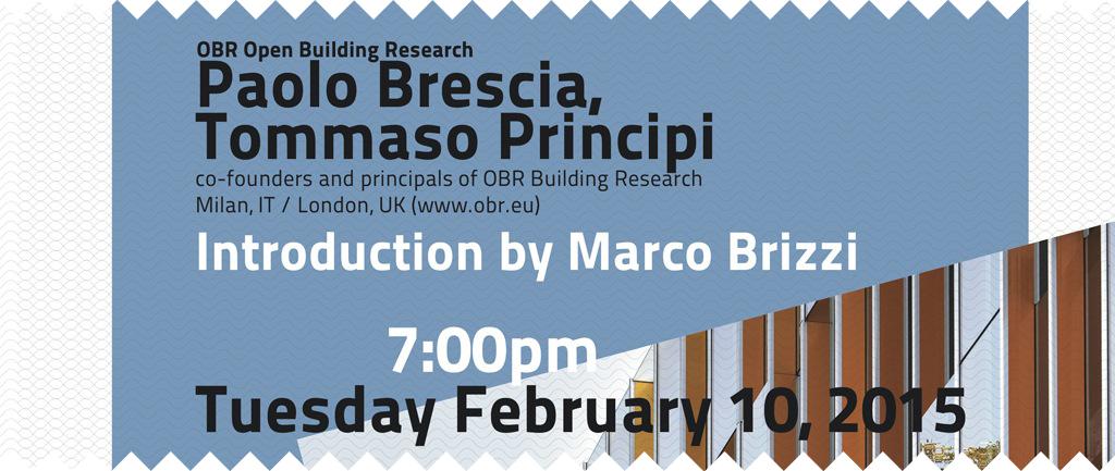 Spring 2015, lecture by Paolo Brescia and Tommaso Principi.